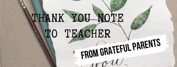 Nota de agradecimiento a la maestra de Grateful Parent 2