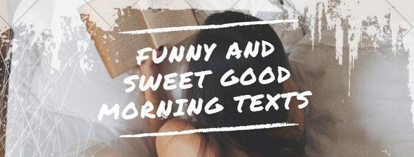 Textos de Dulces Buenos Días para él o ella 2