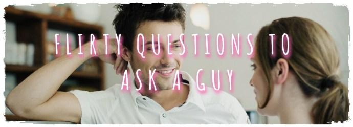 Preguntas de coqueteo para hacer a un chico 2