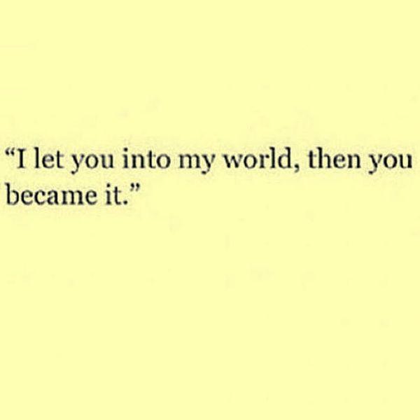 Eres mi mundo Citas, eres mi todo 15