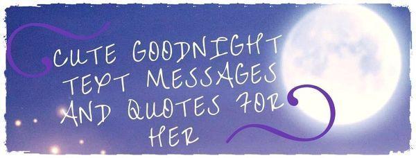Сute Mensajes de texto de buenas noches y citas para ella 2