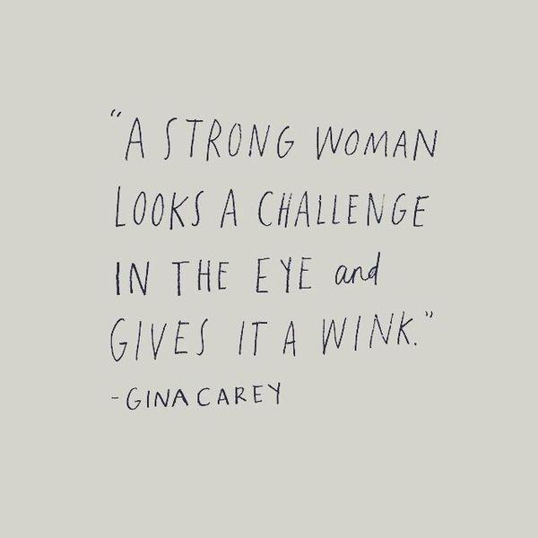 Citas de mujeres poderosas y fuertes para las damas independientes 6